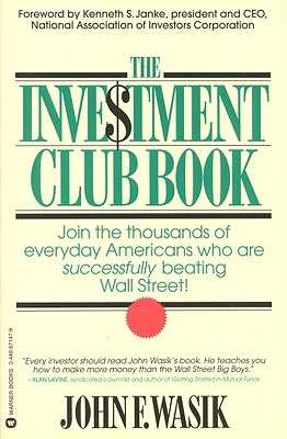 The Investment Club Book - Wasik, John F
