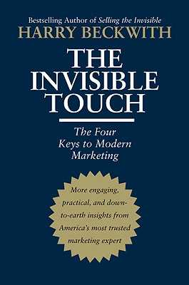 The Invisible Touch: The Four Keys to Modern Marketing - Beckwith, Harry