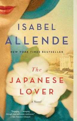 The Japanese Lover - Allende, Isabel