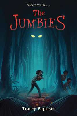 The Jumbies - Baptiste, Tracey
