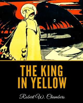 The King in Yellow - Chambers, Robert W