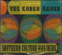 The Kudzu Ranch - Southern Culture on the Skids