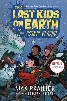 The Last Kids On Earth And The Cosmic Beyond - Brallier, Max, and Holgate, Douglas