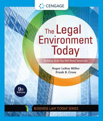 The Legal Environment Today - Miller, Roger, and Cross, Frank