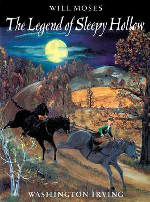 The Legend of Sleepy Hollow - Irving, Washington, and Moses, Will