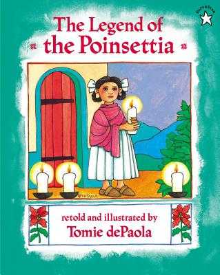 The Legend of the Poinsettia - dePaola, Tomie