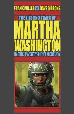The Life and Times of Martha Washington in the Twenty-First Century (Second Edition) - Miller, Frank