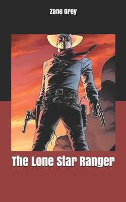 The Lone Star Ranger - Grey, Zane