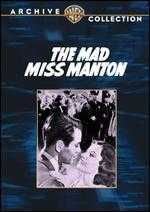 The Mad Miss Manton - Leigh Jason