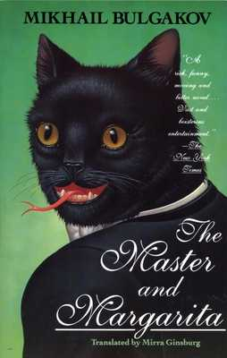 The Master and Margarita - Bulgakov, Mikhail, and Ginsburg, Mirra (Translated by)