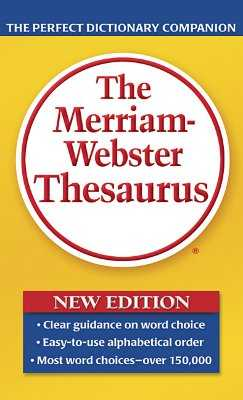 The Merriam-Webster Thesaurus - Merriam-Webster (Creator)