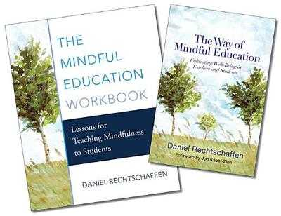 The Mindful Education Two-Book Set - Rechtschaffen, Daniel, and Kabat-Zinn, Jon, PhD (Foreword by)