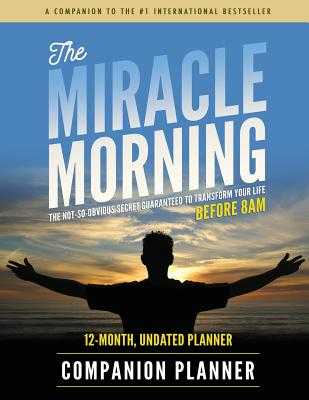 The Miracle Morning Companion Planner - Elrod, Hal, and Corder, Honoree, and Janji, Natalie