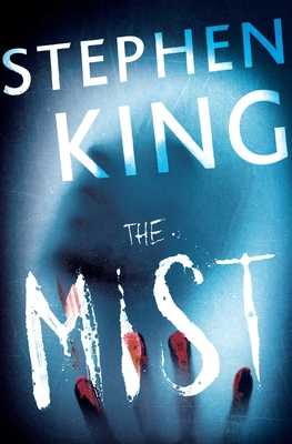 The Mist - King, Stephen