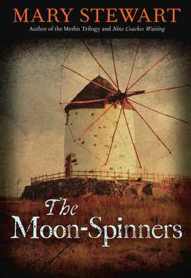 The Moon-Spinners - Stewart, Mary