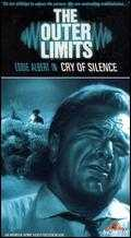 The Outer Limits: Cry of Silence - Charles F. Haas