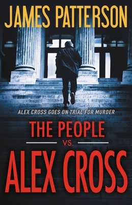 The People vs. Alex Cross - Patterson, James, and Blake, Andre (Read by)