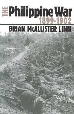 The Philippine War, 1899-1902 - Linn, Brian McAllister