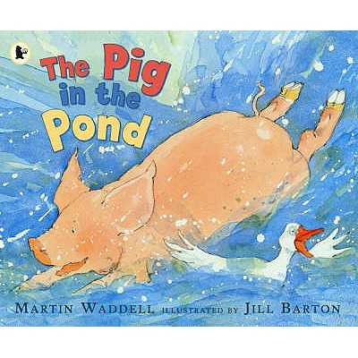 The Pig in the Pond - Waddell, Martin