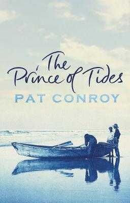The Prince Of Tides - Conroy, Pat