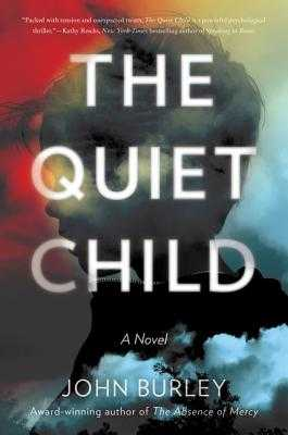 The Quiet Child - Burley, John