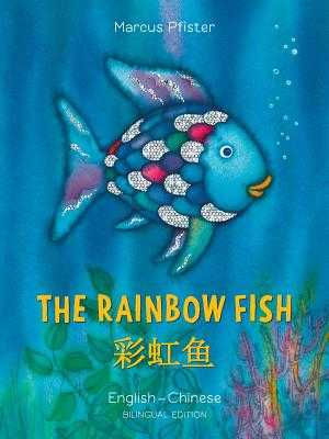 The Rainbow Fish/Bi: Libri - Eng/Chinese - Pfister, Marcus