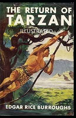 The Return of Tarzan Illustrated - Burroughs, Edgar Rice