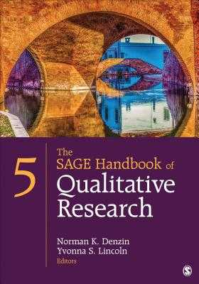 The Sage Handbook of Qualitative Research - Denzin, Norman K (Editor), and Lincoln, Yvonna S (Editor)