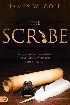 The Scribe - Goll, James W.