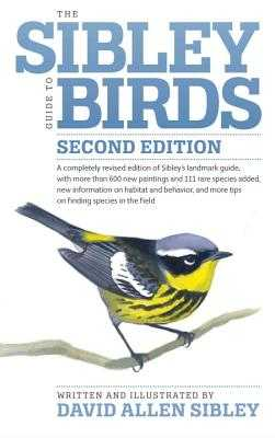 The Sibley Guide to Birds - Sibley, David Allen