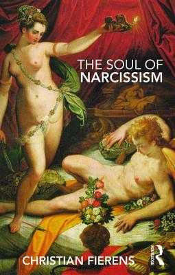 The Soul of Narcissism - Fierens, Christian