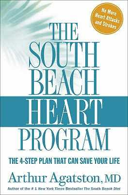 The South Beach Heart Programme - Agatston, Arthur