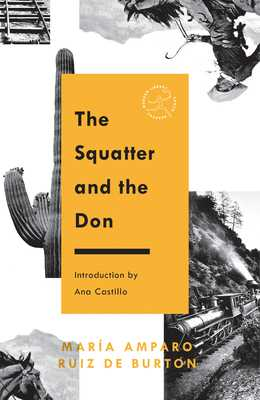 The Squatter and the Don - Burton, Maria Amparo Ruiz de, and Castillo, Ana (Introduction by)
