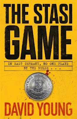 The Stasi Game: The sensational Cold War crime thriller - Young, David