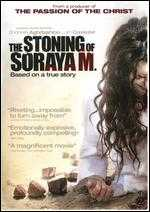 The Stoning of Soraya M. - Cyrus Nowrasteh