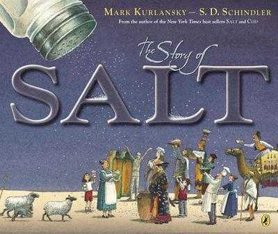 The Story of Salt - Kurlansky, Mark
