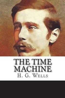 The Time Machine - Wells, H G