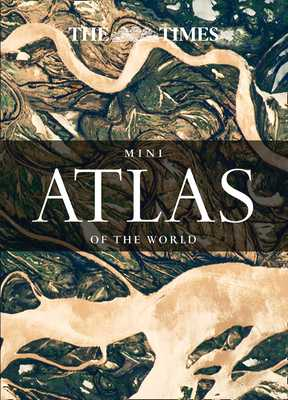 The Times Mini Atlas of the World - Times Atlases