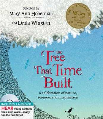 The Tree That Time Built: A Celebration of Nature, Science, and Imagination - Hoberman, Mary Ann, and Winston, Linda