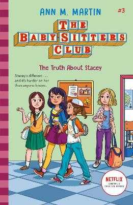 The Truth About Stacey - Martin, Ann M.