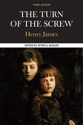 The Turn of the Screw: A Case Study in Contemporary Criticism - James, Henry, and Beidler, Peter G (Editor)