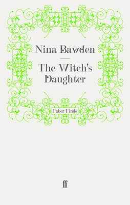 The Witch's Daughter - Bawden, Nina