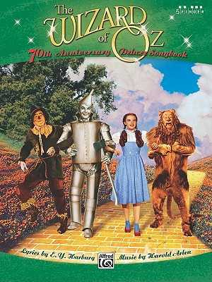 The Wizard of Oz 5 Finger Deluxe Songbook - Harburg, E Y, and Arlen, Harold, and Gerou, Tom