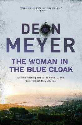 The Woman in the Blue Cloak - Meyer, Deon