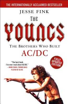 The Youngs: The Brothers Who Built AC/DC - Fink, Jesse