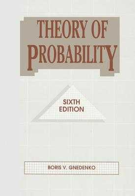 Theory of Probability - Gnedenko, Boris V