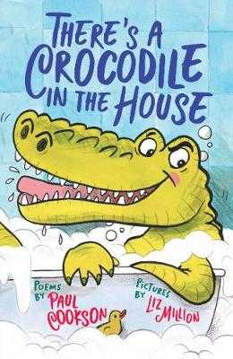 There's a Crocodile in the House - Cookson, Paul