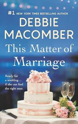 This Matter of Marriage - Macomber, Debbie