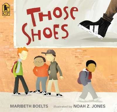 Those Shoes - Boelts, Maribeth