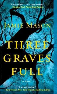 Three Graves Full - Mason, Jamie